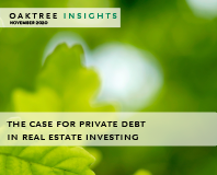 The Case for Private Debt in Real Estate Investing